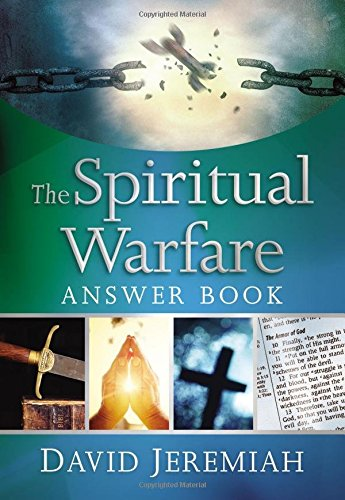 The Spiritual Warfare Answer Book by Dr. David Jeremiah | featured book