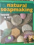 Natural Soapmaking Book & Kit (Natural Soapmaking) by Marie Browning (2004-05-03)