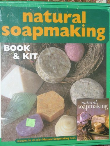 Natural Soapmaking Book & Kit (Natural Soapmaking) by Marie Browning (2004-05-03) by Sterling Publications