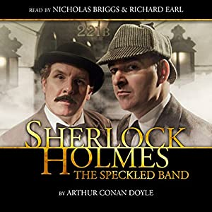 Sherlock Holmes - The Speckled Band (Dramatized) Audiobook