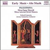パレストリーナ:教皇マルチェルスのミサ/ミサ曲「永遠のキリストの恵み」