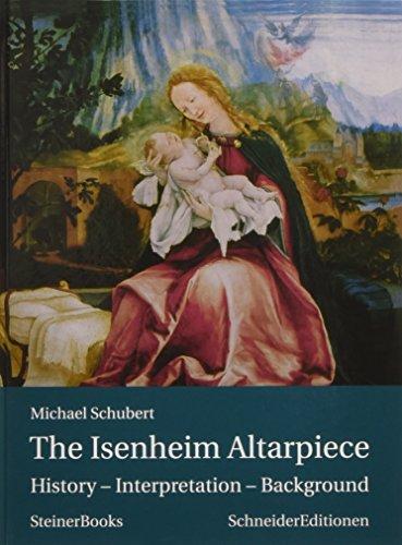 (The Isenheim Altarpiece: History - Interpretation - Background)