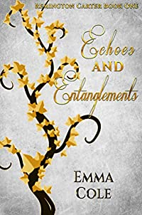 Echoes And Entanglements by Emma Cole ebook deal