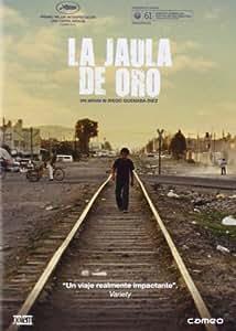 La Jaula De Oro [DVD]