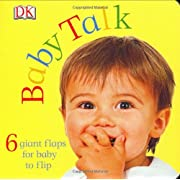 Baby Talk (A Lift-the-Flap Book)