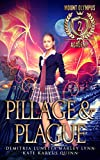 Kindle Store : Pillage & Plague (Mount Olympus Academy Book 2)