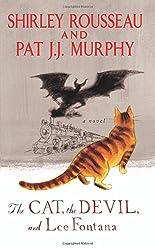 The Cat, the Devil, and Lee Fontana: A Novel