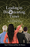 Leading in DisOrienting Times: Navigating Church and Organizational Change (TCP The Columbia Partnership Leadership…