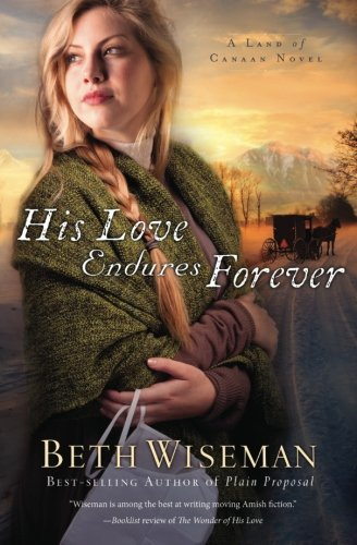 His Love Endures Forever (A Land of Canaan Novel) ebook