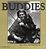 Buddies: Men, Dogs and World War II