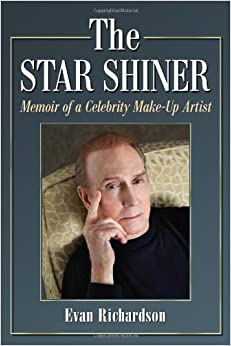 The Star Shiner: Memoir of a Celebrity Make-Up Artist