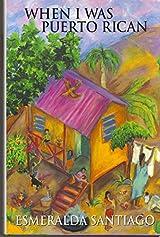 When i was puerto rican by esmeralda santiago authors esmeralda santiago isbn 0 201 58117 5 978 0 201 58117 1 usa edition publisher da capo press inc availability amazon uk amazon ca ccuart Image collections