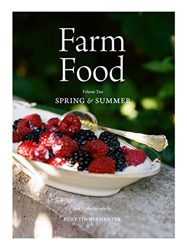 (Farm Food Volume II; Spring & Summer )