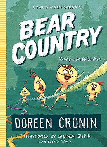 Bear Country - Bear Country: Bearly a Misadventure (The Chicken Squad)