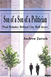 Son of a Son of a Politician, Andrew Jarosh, 0595216005