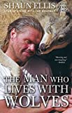 img - for The Man Who Lives with Wolves book / textbook / text book