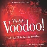 img - for Va-Va-Voodoo: Find Love, Make Love & Keep Love book / textbook / text book