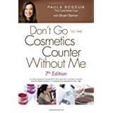 Don't Go to the Cosmetics Counter Without Me: 7th Edition