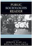 Public Sociologies Reader, Judith R. Blau and Keri Iyall-Smith, 0742545865