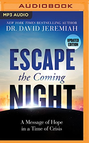 Message Mp3 (Escape the Coming Night: A Message of Hope in a Time of Crisis)