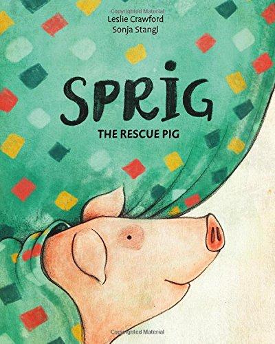 Sprig the Rescue Pig ()