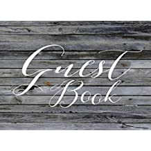 Guest Book: Modern Rustic Guestbook for Weddings, Showers & Vacation Homes