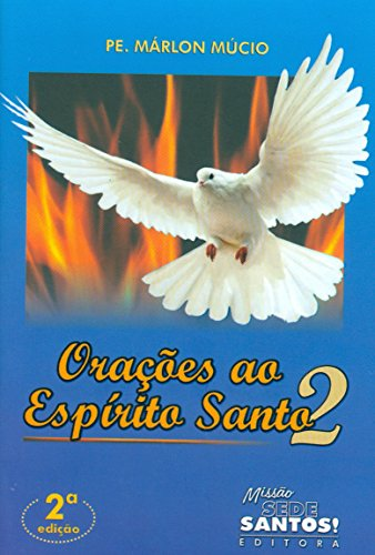 Orações ao Espirito Santo 2
