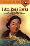 Front cover for the book I Am Rosa Parks (Easy-to-Read, Puffin) by Rosa Parks