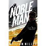 Noble Man: A Jake Noble Adventure (Jake Noble Series Book 1)
