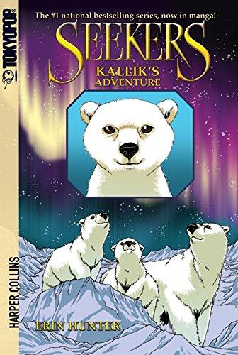 Seekers: Kallik's Adventure (Seekers Manga)