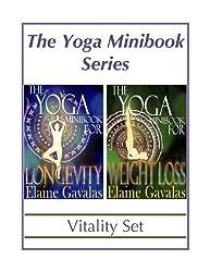 THE YOGA MINIBOOK SERIES VITALITY SET: The Yoga Minibook for Weight Loss and The Yoga Minibook for Longevity