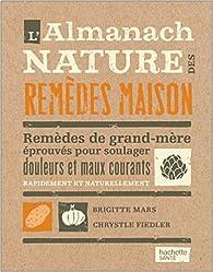 L'almanach des remèdes maison par Brigitte Mars