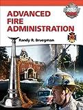 Advanced Fire Administration (Brady Fire) 1st Edition
