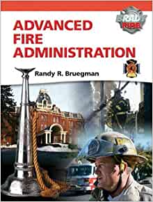 Advanced Fire Administration Brady Fire