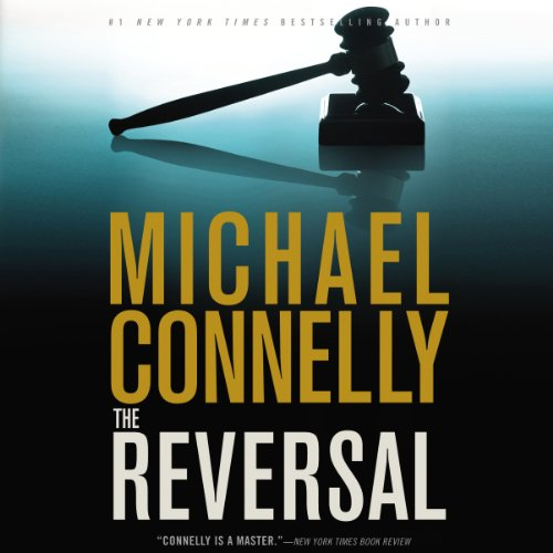 The Reversal: Harry Bosch, Book 16 (Mickey Haller, Book 3) Audiobook [Free Download by Trial] thumbnail