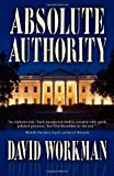 Absolute Authority, David Workman, 1468054805