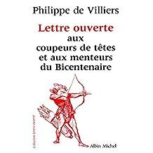 Lettre ouverte aux coupeurs de têtes et aux menteurs du bicentenaire (French Edition)