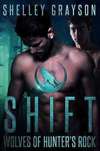 Shift (Wolves of Hunter's Rock Book -