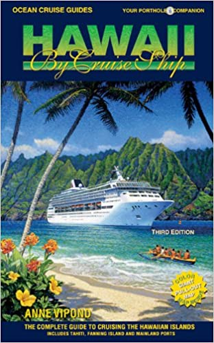 Ocean Cruise Guides Hawaii By Cruise Ship The Complete Guide To - Cruise ships hawaii