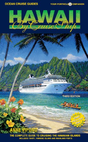 Ocean Cruise Guides Hawaii By Cruise Ship The Complete Guide To - Hawaiian cruises