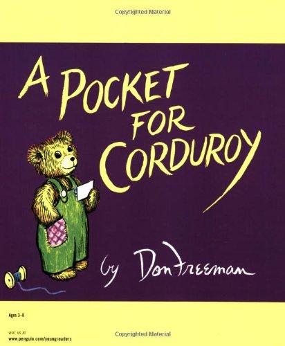 Pocket Corduroy (A Pocket for Corduroy by Don Freeman (2008-05-01))