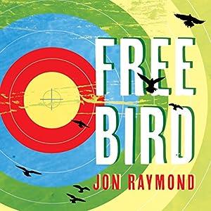 Freebird Audiobook
