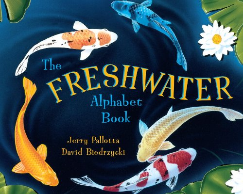 The Freshwater Alphabet Book (Jerry Pallotta's Alphabet Books) by Charlesbridge