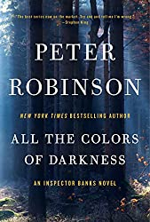 All the Colors of Darkness (Inspector Banks series Book 18)