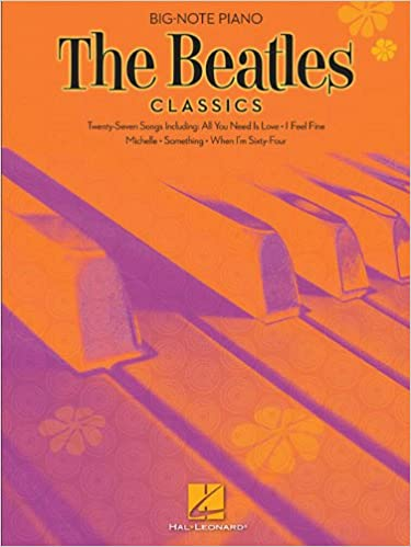 The Beatles Classics: Big-Note Piano