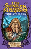 Tide Stealers, Kim Wilkins, 037584807X