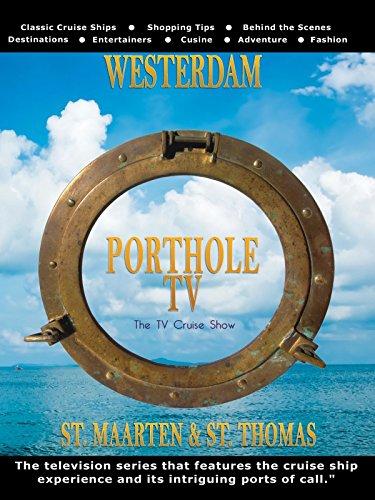 Porthole TV - Westerdam Ports: St. Maarten, St. Thomas ()