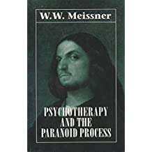 Psychotherapy & the Paranoid Process