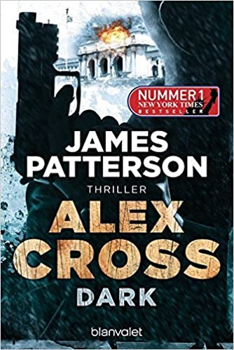 Alex Cross - Dark: Thriller by James Patterson (2014-10-20)