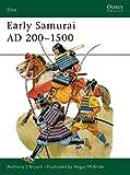 Early Samurai AD 200–1500 (Elite)